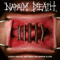 Napalm Death Coded Smears